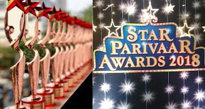 Star Parivar Awards 2018 complete winners list revealed