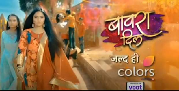Bawara Dil Story, Wiki, Cast, Timings, Colors TV Serial, Actors, Real Names