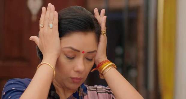Anupama 23rd April 2021 Written Update: Anupama receives shocking news