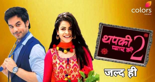 Thapki Pyar Ki 2 Wiki, Story, Serial Cast, Start Date, Review, Actors, Roles